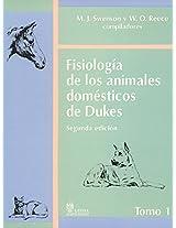 Fisiologia de los animales domesticos de Dukes/ Physiology Domestic Animals of Dukes: 1