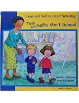 Tom and Sofia Start School in German and English (First Experiences)