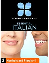 Essential Italian, Lesson 3: Numbers and Plurals