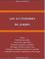 LES ACCESSOIRES DE JARDIN