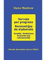 Survoje Por Progreso. Renkontigoj De Dip (Mas-Libro)