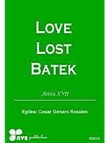 LOVE LOST BATEK (Nola kristau bizitzan hazten Book 17) (Basque Edition)