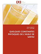 Quelques Constantes Physiques de L Huile de Safou (Omn.Univ.Europ.)