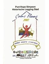 Port Hope Simpson Historische Logging Stad (Port Hope Simpson Mysteries Book 10) (Dutch Edition)