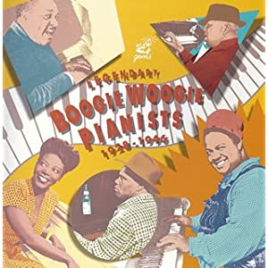 Legendary Boogie Woogie Pianists, 1928-46