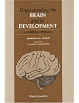 Understanding the Brain and Its Development: A Chemical Approach