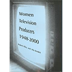 Women Television Producers: Transformation of the Male Medium