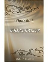 Koloni-Idyller: Fra Grønland (Danish Edition)
