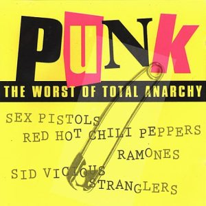 Punk: The Worst Of Total Anarchy