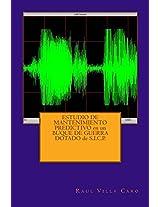 ESTUDIO DE MANTENIMIENTO PREDICTIVO en un BUQUE DE GUERRA DOTADO de S.I.C.P. (Spanish Edition)