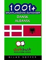 1001+ Grundlaeggende Saetninger Dansk - Albansk