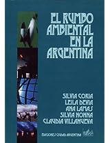 El Rumbo Ambiental en la Argentina
