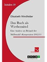 Das Buch als Werbemittel: Eine Analyse am Beispiel der McDonald's-Kooperation (Initialen)