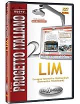 Nuovo Progetto Italiano: Lim (Lavagna Interattiva Multimediale) DI Nuovo Progetto
