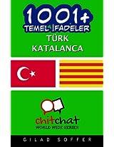 1001+ Basic Phrases Turkish - Catalan