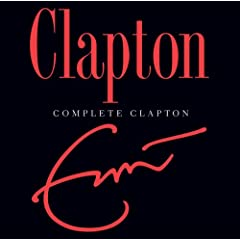 Eric Clapton 『Complete Clapton [Best of] [Import] [from US]』