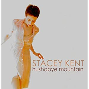 ♪Hushabye Mountain [CD, Import, from US]  Stacey Kent (アーティスト) | 形式: CD