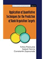 Application Of Quantitative Techniques For The Prediction Of Bank Acquisition Targets
