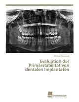 Evaluation Der Primarstabilitat Von Dentalen Implantaten