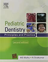 Pediatric Dentistry: Principles and Practice