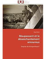 Maupassant Et Le Desenchantement Amoureux (Omn.Univ.Europ.)