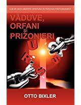 V Duve, Orfani I Prizonieri