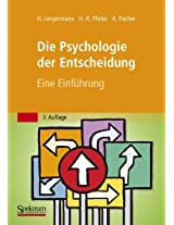Die Psychologie der Entscheidung: Eine Einführung
