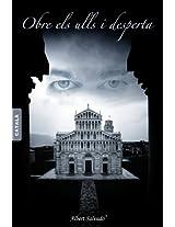 OBRE ELS ULLS I DESPERTA (Catalan Edition)