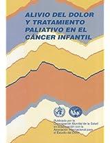 Alivio del dolor y tratamiento paliativo en el cancer infantil