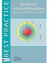 Basiskennis Informatiebeveiliging Op Basis van Iso27001 en Iso27002 (Best Practice Series)