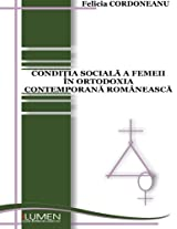 Conditia sociala a femeii in ortodoxia contemporana romaneasca