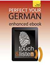 Perfect Your German: Teach Yourself Audio eBook (Kindle Enhanced Edition) (Teach Yourself Audio eBooks)