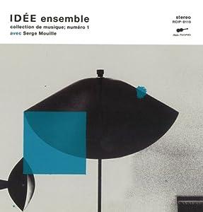 IDEE ensemble - collection de musique numero 1 / avec Serge [Compilation