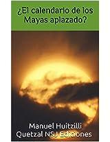 ¿Los Mayas : el fin del calendario aplazado?: El fin del gran ciclo : la correlación GMT no demostrada (Spanish Edition)