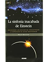 LA Sinfonia Inacabada De Einstein (Quintaesencia)