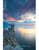 Angriff Der Tapferkeit (Buch #6 aus dem Ring der Zauberei) (German Edition)