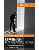 Le freemium: Quand le gratuit vend bien (Business t. 12) (French Edition)