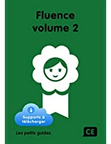 Fluence CE Volume 2 (French Edition)
