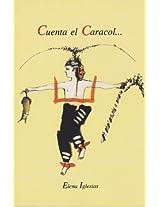 Cuenta el Caracol (Spanish Edition)