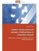 Justice Restaurative Et Auteurs D''Infractions a Caractere Sexuel (Omn.Univ.Europ.)