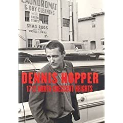 Dennis Hopper 1712 North Crescent Heights: Photographs 1962-1968