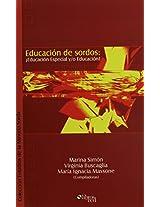 Educacion de Sordos: Educacion Especial Y/O Educacion