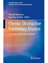 Chronic Obstructive Pulmonary Disease: A Systemic Inflammatory Disease (Respiratory Disease Series: Diagnostic Tools and Disease Managements)