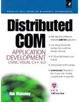 Distributed COM Application Development Using Visual C++ 6.0 (Prentice Hall Series on Microsoft Technologies)