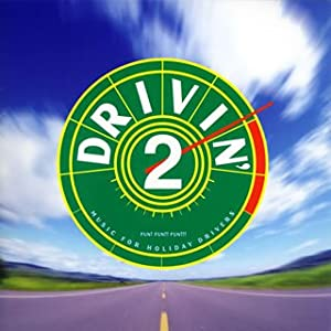 Drivin' 2 - Music For Holiday Drivers
