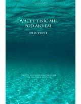 Dvacettisic Mil Pod Morem: Twenty Thousand Leagues Under the Sea (Czech Edition)