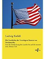 Die Geschichte Der Vereinigten Staaten Von Nordamerika: Volume 3