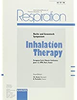 Inhalation Therapy 1995: Respiration Vol. 62, No. 6: Roche and Genentech Symposium European Cystic Fibrosis Conference, Paris, June 1994. Special Topic Issue (Respiration, Vol 62, Suppl 1)