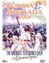 India Vs Australia 2001-The Greatest Test Series Ever!