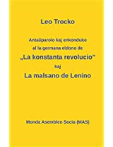 """Anta Parolo Kaj Enkonduko Al La Germana Eldono de La Konstanta Revolucio""""; La Malsano de Lenino. (Mas-Libroj)"""
